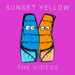 Sunset Yellow - The Videos