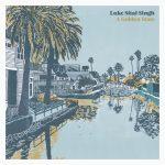A Golden State album Luke Sital-Singh