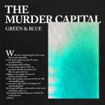 The Murder Capital - Green & Blue