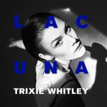 Trixie Whitley - Lacuna