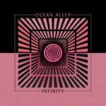 Ocean Alley - Infinity