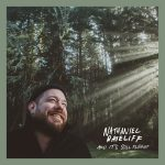 Nathaniel Rateliff - And It's Still Alright (single)